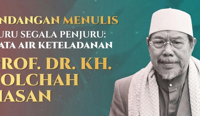 Teladani Prof Dr KH Tolchah Hasan, Akademisi-Santri Siapkan Buku Biografi